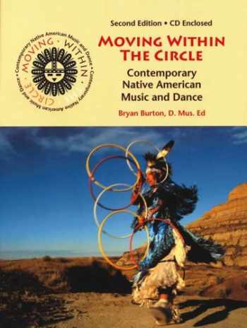 9780937203651-0937203653-Moving Within the Circle: Contemporary Native American Music and Dance