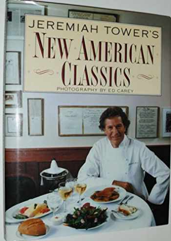 9780061818783-006181878X-Jeremiah Tower's New American Classics