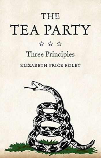 9781107011359-1107011353-The Tea Party: Three Principles