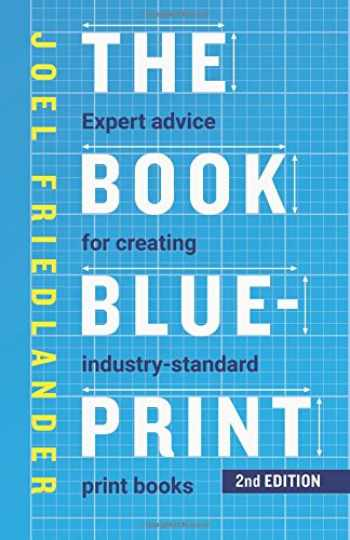 9780936385457-0936385456-The Book Blueprint: Expert Advice for Creating Industry-Standard Print Books