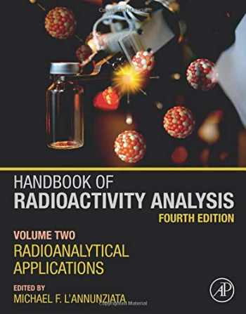 9780128143957-0128143959-Handbook of Radioactivity Analysis: Volume 2: Radioanalytical Applications