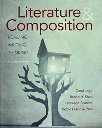 9781457682513-1457682516-Literature & Composition: Reading, Writing, Thinking