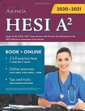 9781635307733-1635307732-HESI A2 Study Guide 2020-2021: Exam Review with Practice Test Questions for the HESI Admission Assessment Exam Review