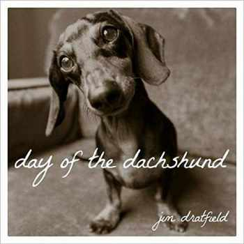9781493027552-1493027557-Day of the Dachshund