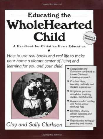 9781888692006-1888692006-Educating the Wholehearted Child Revised & Expanded