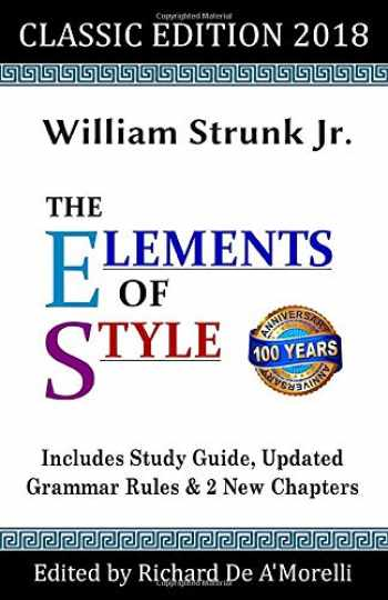 9781643990002-1643990004-The Elements of Style: Classic Edition (2018): With Editor's Notes, New Chapters & Study Guide