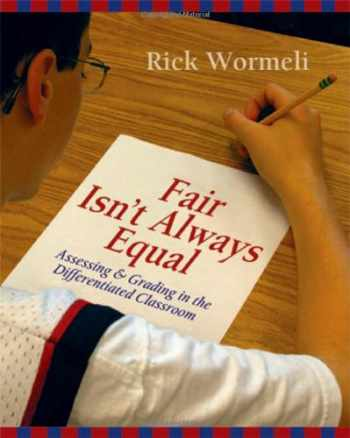 9781571104243-1571104240-Fair Isn't Always Equal: Assessing & Grading in the Differentiated Classroom