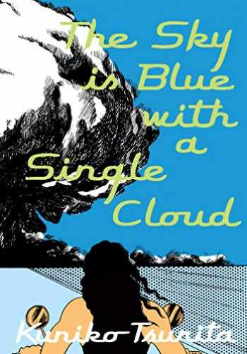 9781770463981-1770463984-The Sky is Blue with a Single Cloud