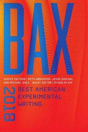 9780819578181-0819578185-BAX 2018: Best American Experimental Writing