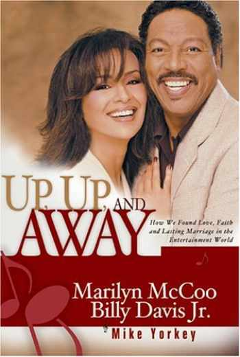 9781881273172-1881273172-Up, Up, and Away: How We Found Love, Faith, and Lasting Marriage in the Entertainment World