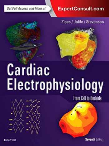 9780323447331-0323447333-Cardiac Electrophysiology: From Cell to Bedside