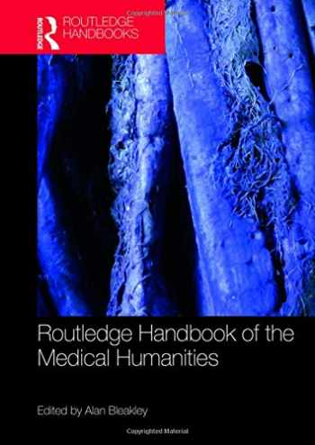 9780815374619-0815374615-Routledge Handbook of the Medical Humanities