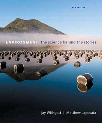9780134145938-0134145933-Environment: The Science Behind the Stories Plus Mastering Environmental Science with Pearson eText -- Access Card Package (6th Edition)