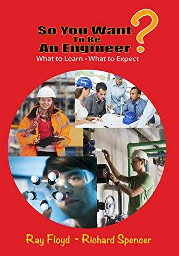 9780831135232-0831135239-So You Want To Be An Engineer: What to Learn and What to Expect