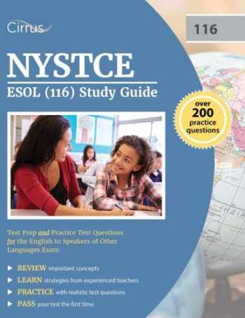 9781635300574-1635300576-NYSTCE ESOL (116) Study Guide: Test Prep and Practice Test Questions for the English to Speakers of Other Languages Exam