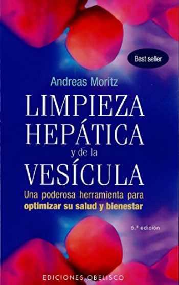 9788497777933-849777793X-Limpieza hepática y de la vesícula: una poderosa herramineta para optimizar su salud y bienestar (SALUD Y VIDA NATURAL) (Spanish Edition)