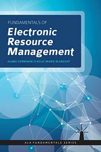 9780838915417-0838915418-Fundamentals of Electronic Resources Management (Fundamentals Series)