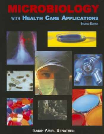 9780898633054-0898633052-Microbiology with Health Care Applications