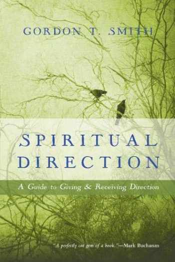 9780830835799-0830835792-Spiritual Direction: A Guide to Giving and Receiving Direction