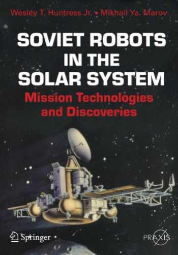 9781441978974-1441978976-Soviet Robots in the Solar System: Mission Technologies and Discoveries (Springer Praxis Books)