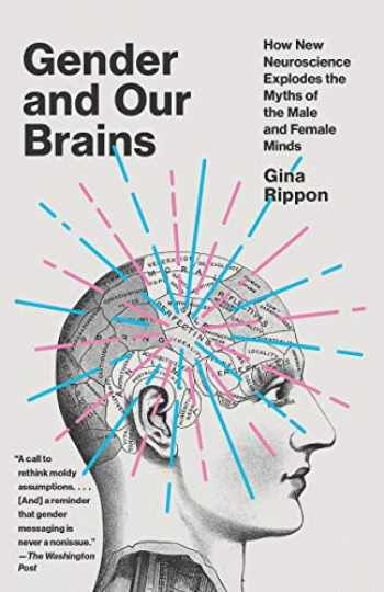 9780525435372-0525435379-Gender and Our Brains: How New Neuroscience Explodes the Myths of the Male and Female Minds