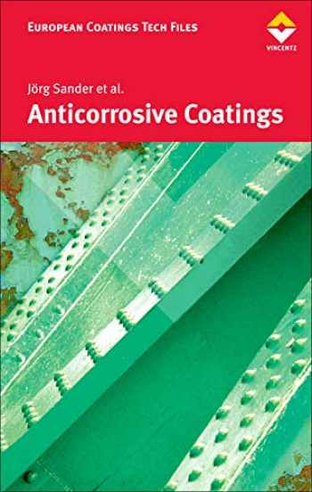 9783866309111-3866309112-Anticorrosive Coatings: Fundamentals and New Concepts (European Coatings Tech Files)
