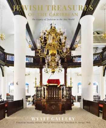 9780764350955-0764350951-Jewish Treasures of the Caribbean: The Legacy of Judaism in the New World