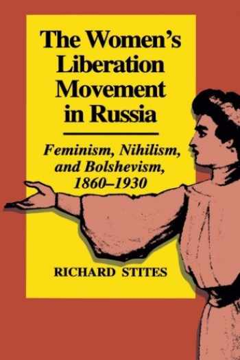 9780691100586-0691100586-The Women's Liberation Movement in Russia: Feminism, Nihilism, and Bolshevism, 1860-1930