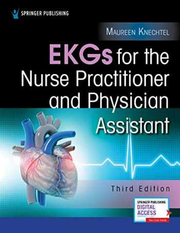 9780826176721-0826176720-EKGs for the Nurse Practitioner and Physician Assistant, Third Edition
