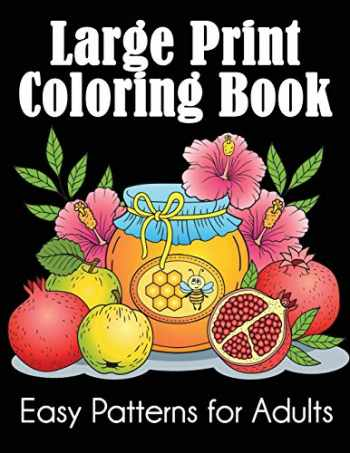 9781949651768-1949651762-Large Print Coloring Book: Easy Patterns for Adults