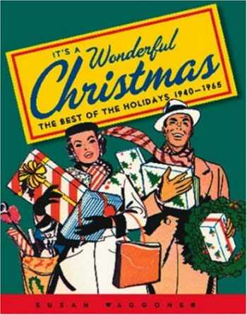 9781584793274-1584793279-It's a Wonderful Christmas: The Best of the Holidays 1940-1965