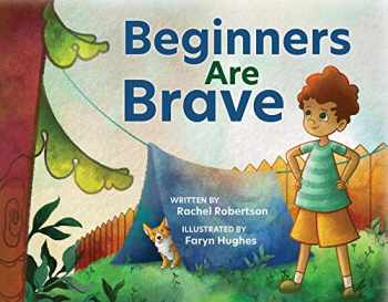 9781605546001-1605546003-Beginners are Brave