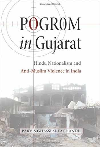 9780691151779-0691151776-Pogrom in Gujarat: Hindu Nationalism and Anti-Muslim Violence in India