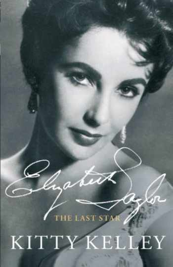 9781451656763-1451656769-Elizabeth Taylor: The Last Star