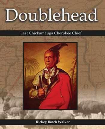 9781934610671-1934610674-Doublehead Last Chickamauga Cherokee Chief