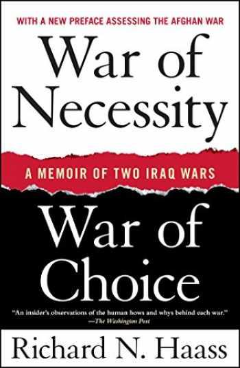 9781416549031-141654903X-War of Necessity, War of Choice: A Memoir of Two Iraq Wars