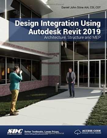 9781630571795-1630571792-Design Integration Using Autodesk Revit 2019