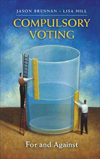 9781107613928-1107613922-Compulsory Voting: For and Against