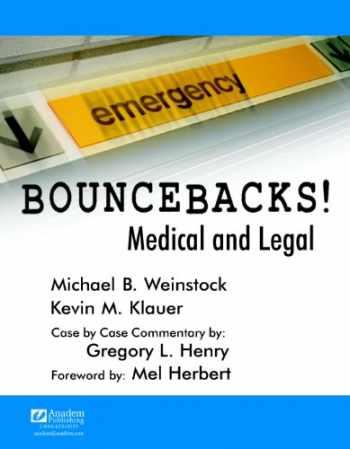 9781890018740-1890018740-Bouncebacks! Medical and Legal