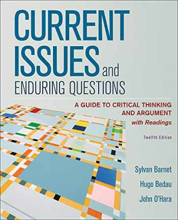 9781319281403-1319281400-Loose-Leaf Version for Current Issues and Enduring Questions: A Guide to Critical Thinking and Argument, with Readings