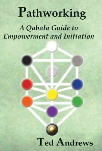 9781888767605-188876760X-Pathworking: A Qabala Guide to Empowerment and Initiation