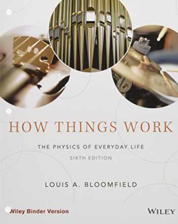 9781119013846-1119013844-How Things Work: The Physics of Everyday Life