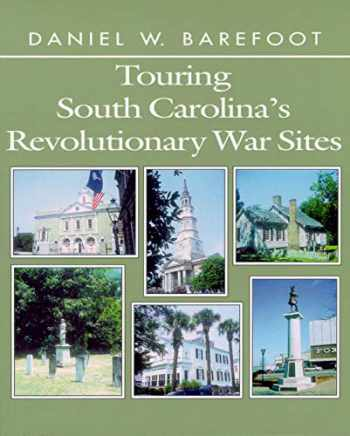 9780895871824-0895871823-Touring South Carolina's Revolutionary War Sites (Touring the Backroads)