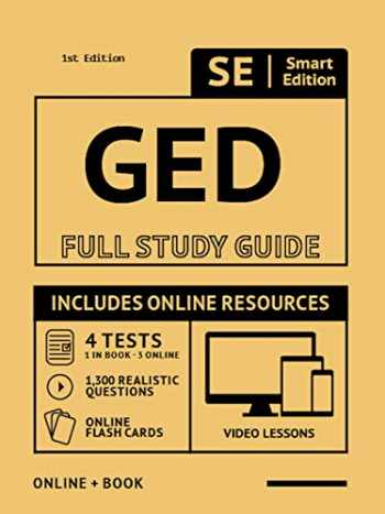 9781949147148-1949147142-GED Full Study Guide: Test Preparation For All Subjects Including 4 Full Length Practice Tests Both In The Book + Online, With 1,300 Realistic Practice Test Questions And Hundreds Of Online Flashcards
