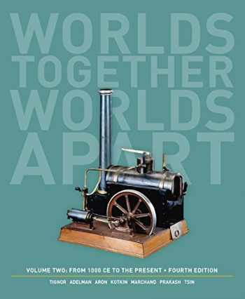 9780393922097-039392209X-Worlds Together, Worlds Apart: A History of the World: From 1000 CE to the Present (Fourth Edition)  (Vol. 2)