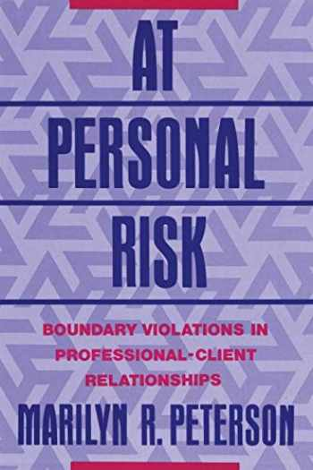 9780393710526-0393710521-At Personal Risk: Boundary Violations in Professional-Client Relationships