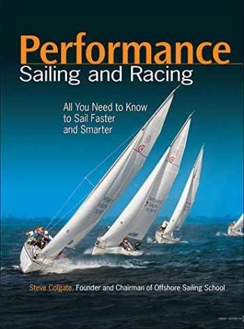 9780071793469-0071793461-Performance Sailing and Racing: All You Need to Know to Sail Faster and Smarter