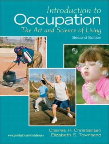 9780131999428-0131999427-Introduction to Occupation: The Art of Science and Living (2nd Edition)