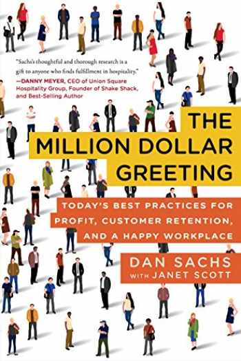 9781948062145-1948062143-The Million Dollar Greeting: Today's Best Practices for Profit, Customer Retention, and a Happy Workplace