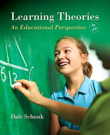 9780134013480-0134013484-Learning Theories: An Educational Perspective, Pearson eText with Loose-Leaf Version -- Access Card Package (7th Edition)